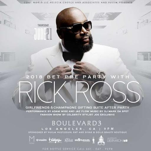 BET Weekend Awards Pre Party with RICK ROSS  Fashion Show hosted by Special Celebrity Guest