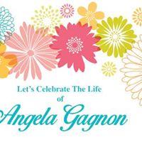 Angela Gagnons Celebration of Life