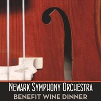 Newark Symphony Orchestra Benefit Wine Dinner