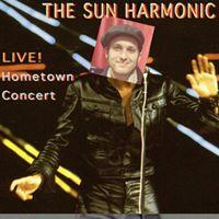 The Sun Harmonic  Hometown Concert  Princess Ave Playhouse