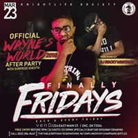 Finally Fridays - Waynes World After Party