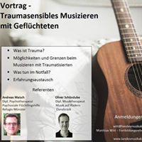 Vortrag - Traumasensibles Musizieren mit Geflchteten