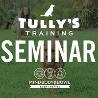 Tullys Dog Training Seminar (Long Beach)