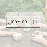 Joy of It