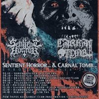 Sentient Horror at Modra Vopice Prague CZE with Carnal Tomb