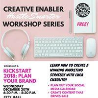 Hustle Smarter Workshop Kickstart 2018  Plan Your Brand