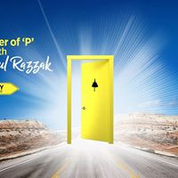 The Power of &quotP&quot with Anoush Abdul Razzak