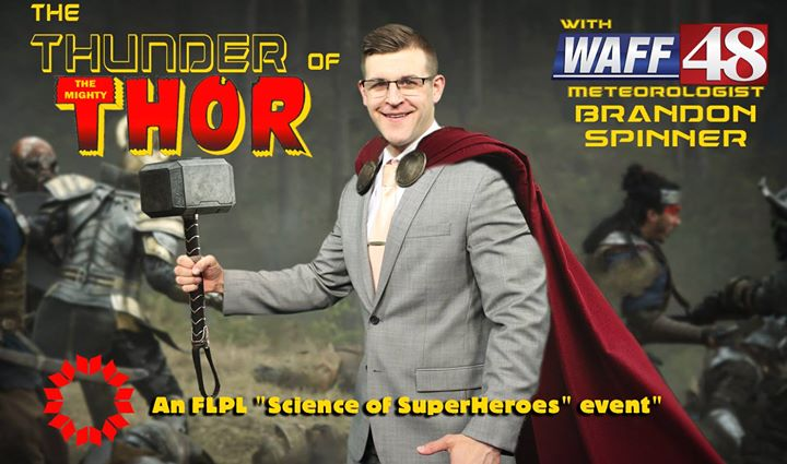 The Thunder of Thor with WAFF Meteorologist Brandon Spinner at