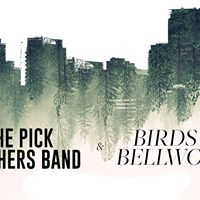 Birds of Bellwoods &amp The Pick Brothers Band at Maxwells