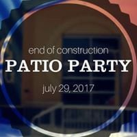 End of Construction Patio Party
