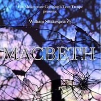 Fall Teen Troupe Production of Macbeth