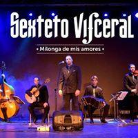Milonga de mis amores by Sexteto Visceral