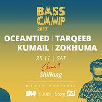 Bass Camp 17 Shillong  Oceantied Kumail Tarqeeb &amp Zokhuma