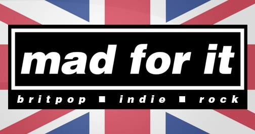Mad For It - Indie Rock Night