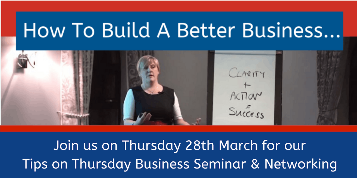 6 Steps to Great Business Results - Tips on Thursday Seminar & Networking
