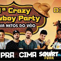 1 Crazy Cowboy Party - Arraia Netos do Vio