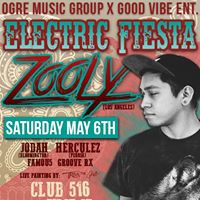 Ogre Music Group Presents Electric Fiesta Featuring Zooly