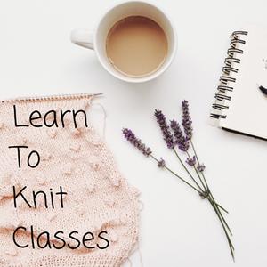 Bombed Yarns Beginners Knitting Class