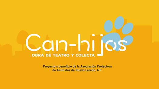 CAN-HIJOSObra de Teatro y Colecta a beneficio de la APA Nvo Lrd