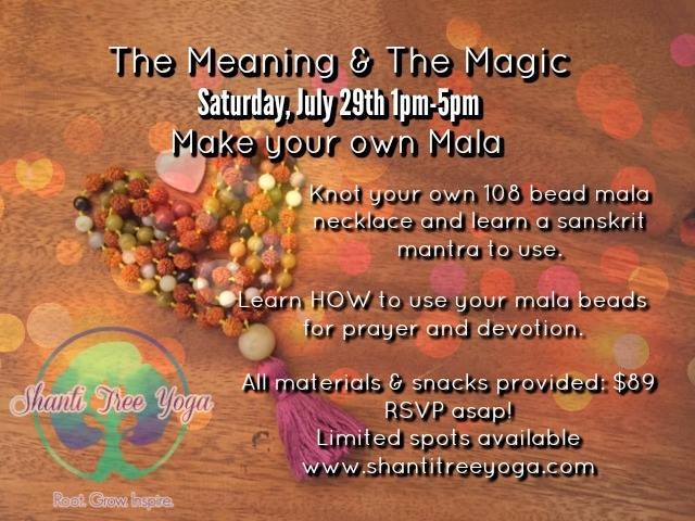 The Meaning & The Magic - Make your own Mala at Shanti Tree