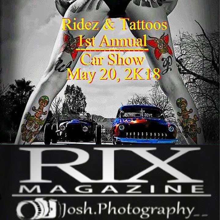 Rides & Tattoos 1st Annual Car Show