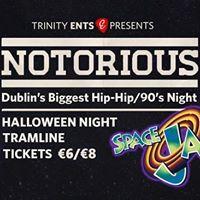 Notorious - Space Jam Special  Halloween Night