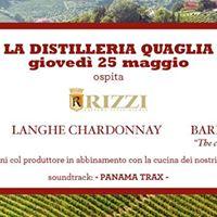 Gioved 25 Maggio Distilleria Quaglia ospita Rizzi Wine