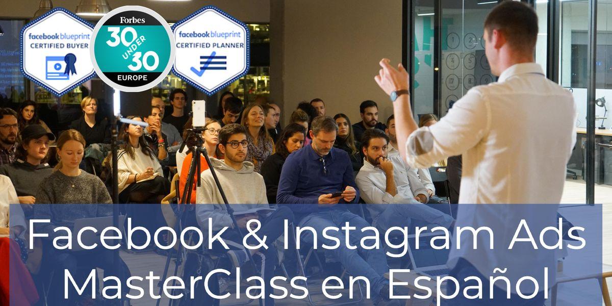 Facebook & Instagram Ads MasterClass en Espaol Monday Barceloneta