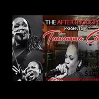 The Afterthought Presents Tawanna Campbell LIVE