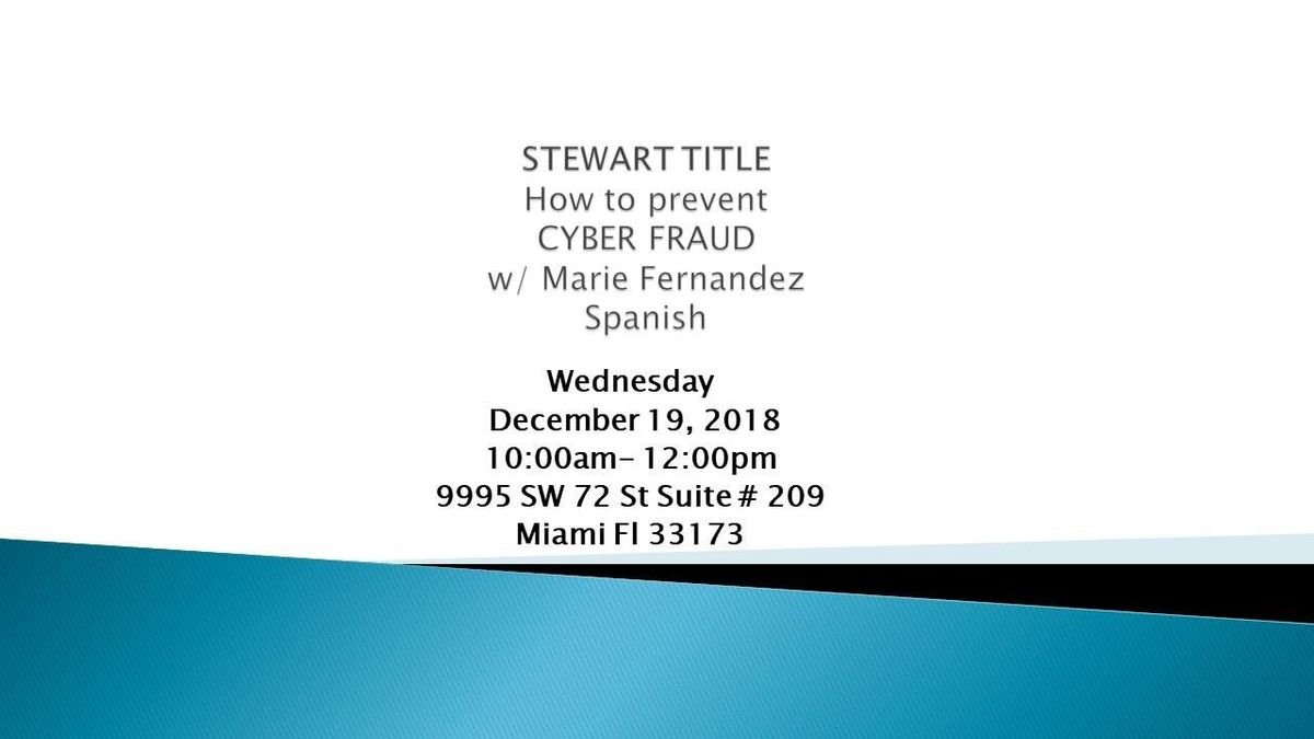 RWSF Kendall STEWART TITLE How to prevent CYBER FRAUD w Marie Fernandez SPANISH