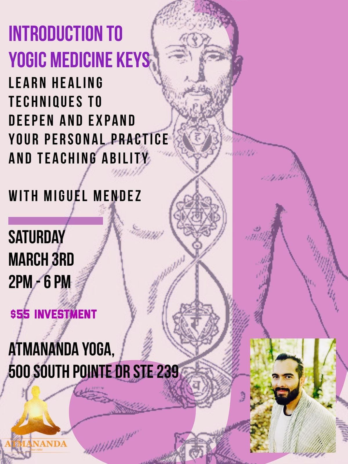 Introduction to Yogic Medicine Keys A course to awaken the ancient healer within. With Miguel Mendez PlantYogiChef