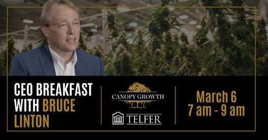 CEO Of The Year Breakfast With Bruce Linton - Canopy Growth Corp