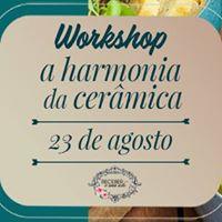 Workshop A Harmonia da Cermica
