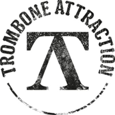 Trombone Attraction
