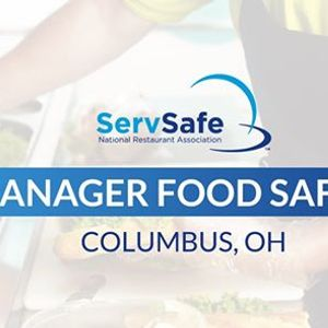 Columbus OH ServSafe Manager Food Safety Class and Exam