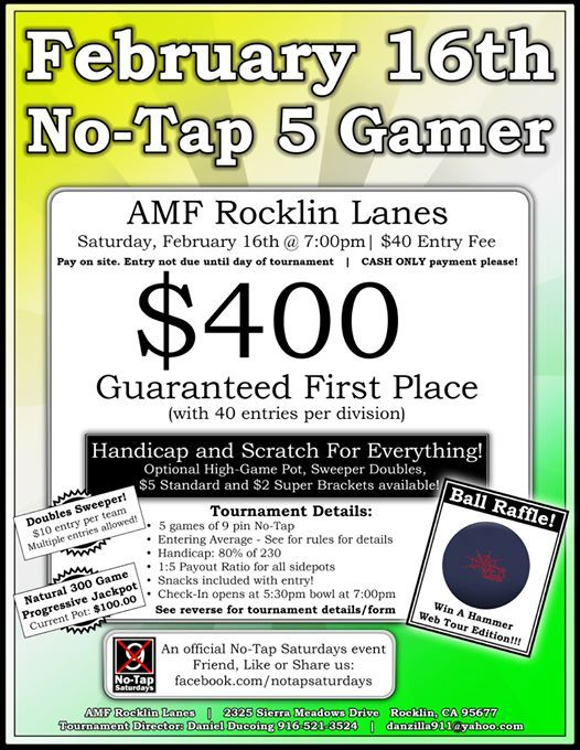 February 16th No-Tap 5 Gamer at AMF Bowling Co  (Rocklin