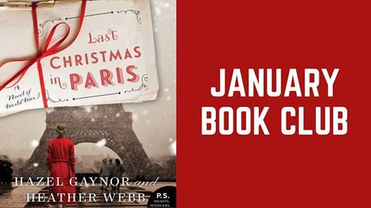 Last Christmas In Paris Book.January Book Club At Fort Lupton Public School Library