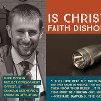 Is Christian Faith Dishonest (McEwan in Montral)
