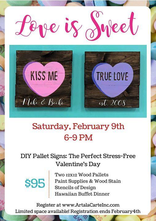 Love Is Sweet Wood Pallet Signs At Art A La Carte11209 W 159th St