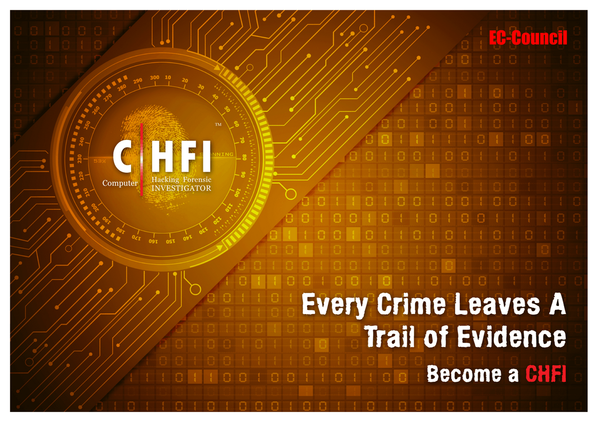San Francisco CA  Computer Hacking Forensic Investigator (CHFI) Certification Training includes Exam