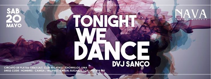 Tonight We Dance At Nava Terraza Lounge Lima