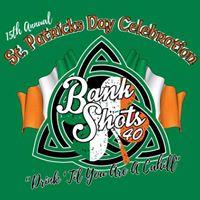 Bank Shots 40 15th Annual St. Patricks Day Throwdown