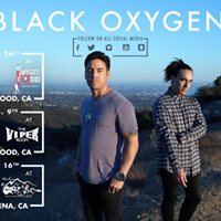 Black Oxygen live wThe Veer Union at The Viper Room