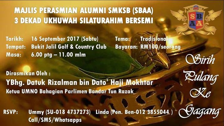 Sirih Pulang Ke Gagang Majlis Perasmian Alumni Smksb 3 Dekad Ukhuwah Silaturahim Bersemi Kuala Lumpur