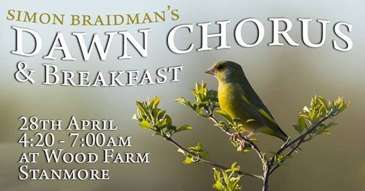 Dawn Chorus & Breakfast at Wood Farm Stanmore