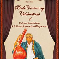 Birth Centenary Celebrations of Suchindram S P Sivasubramaniam