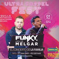 Ultra Gospel fest El concierto de la familia