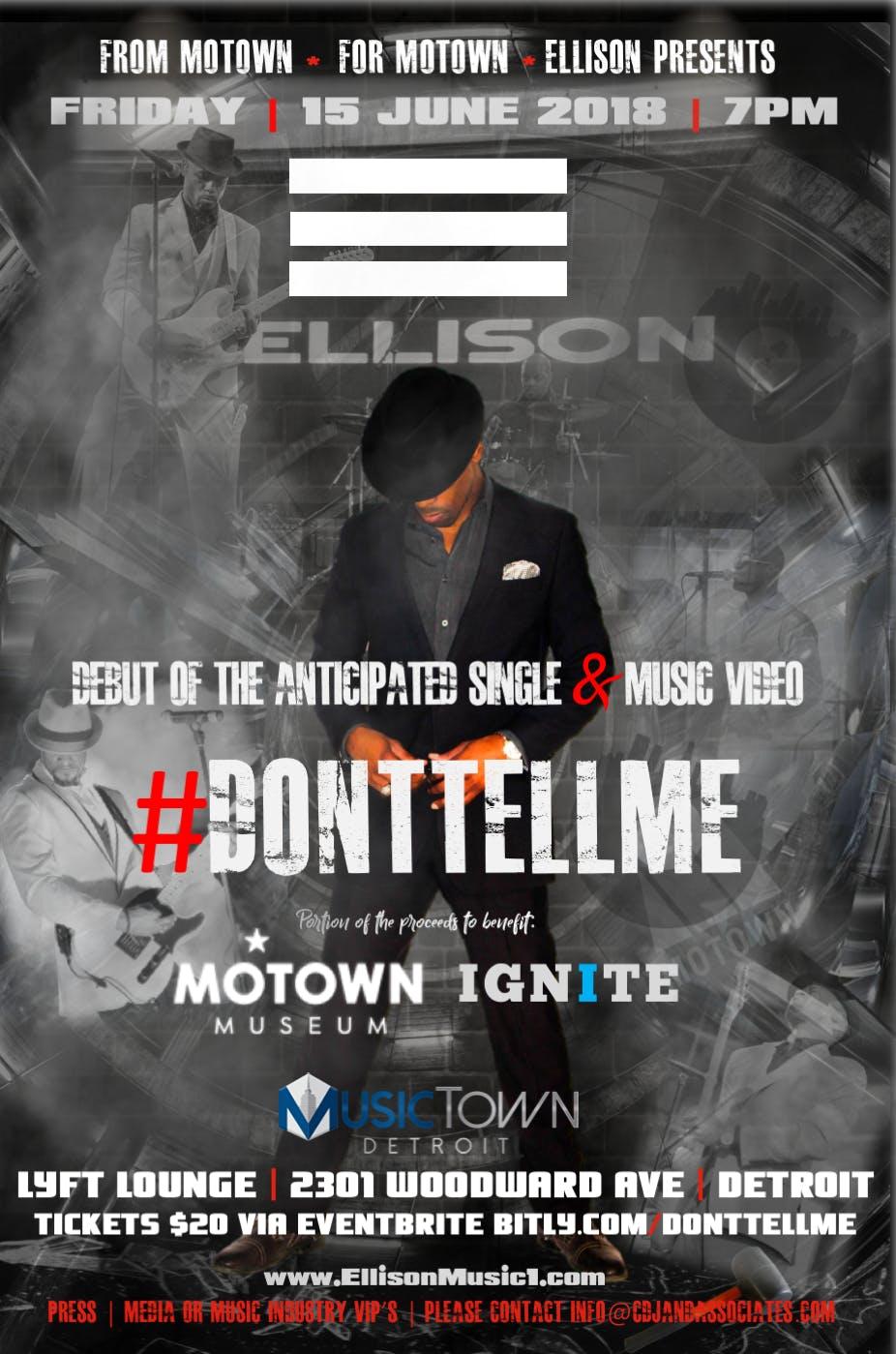 Ellison Presents DontTellMe Debut Single & Video Release Party