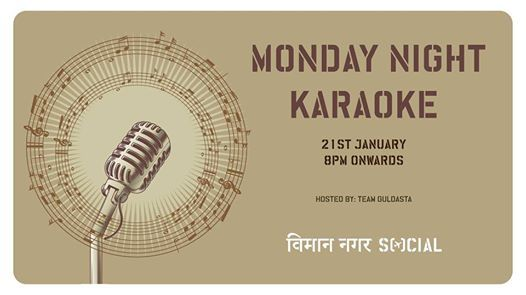 Monday Night Karaoke feat. Team Guldasta  21st Jan