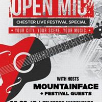 Chester Live Special Open Mic WMountainface